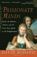 Passionate Minds: Emilie Du Chatelet, Voltaire, and the Great Love Affair of the Enlightenment (häftad)