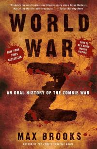 World War Z: An Oral History of the Zombie War (häftad)