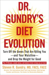 Dr. Gundry's Diet Evolution (e-bok)