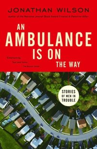 Ambulance Is on the Way (e-bok)