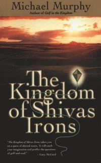 Kingdom of Shivas Irons (e-bok)