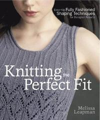 Knitting The Perfect Fit (häftad)