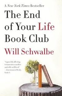 The End of Your Life Book Club (häftad)
