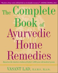 Complete Book of Ayurvedic Home Remedies (e-bok)