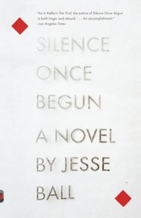 Silence Once Begun (e-bok)