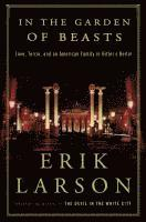 In The Garden Of Beasts Erik Larson H Ftad