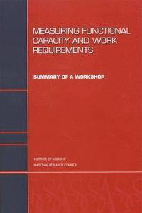 Measuring Functional Capacity and Work Requirements (häftad)