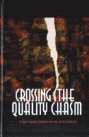 Crossing the Quality Chasm (inbunden)