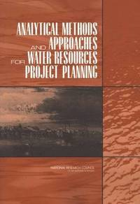 Analytical Methods and Approaches for Water Resources Project Planning (häftad)