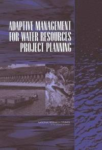 Adaptive Management for Water Resources Project Planning (häftad)