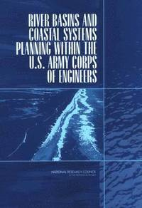 River Basins and Coastal Systems Planning Within the U.S. Army Corps of Engineers (häftad)