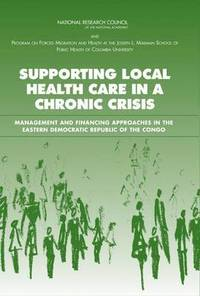 Supporting Local Health Care in a Chronic Crisis (häftad)