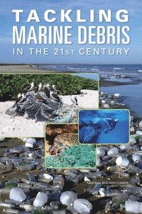 Tackling Marine Debris in the 21st Century (e-bok)
