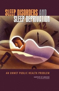Sleep Disorders and Sleep Deprivation (e-bok)