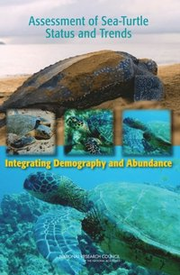 Assessment of Sea-Turtle Status and Trends (e-bok)