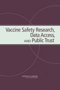 Vaccine Safety Research, Data Access, and Public Trust (e-bok)