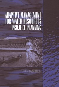 Adaptive Management for Water Resources Project Planning (e-bok)