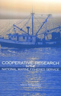 Cooperative Research in the National Marine Fisheries Service (e-bok)