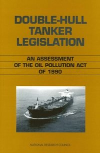 Double-Hull Tanker Legislation (e-bok)