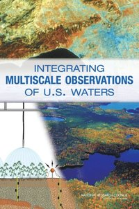 Integrating Multiscale Observations of U.S. Waters (e-bok)