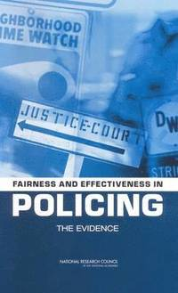 Fairness and Effectiveness in Policing (häftad)