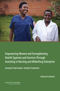 Empowering Women and Strengthening Health Systems and Services Through Investing in Nursing and Midwifery Enterprise (e-bok)