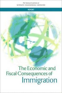 The Economic and Fiscal Consequences of Immigration (häftad)