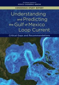 Understanding and Predicting the Gulf of Mexico Loop Current (e-bok)