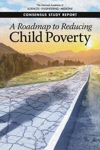 A Roadmap to Reducing Child Poverty (häftad)