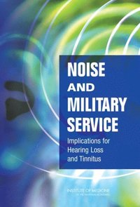 Noise and Military Service (e-bok)