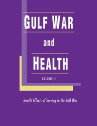 Gulf War and Health (e-bok)