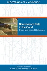 Neuroscience Data in the Cloud (häftad)