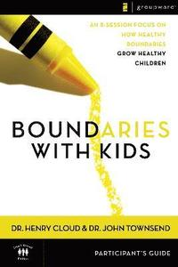 Boundaries with Kids Participant's Guide (häftad)