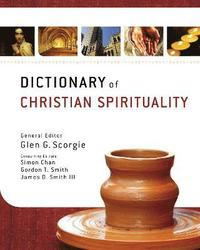 Dictionary of Christian Spirituality (inbunden)