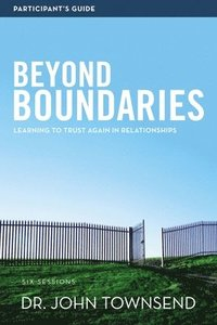 Beyond Boundaries Participant's Guide (häftad)