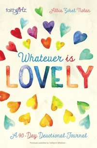 Whatever is Lovely (e-bok)