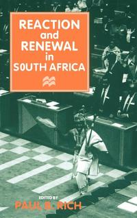 Reaction and Renewal in South Africa (inbunden)
