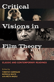 Critical Visions in Film Theory: Classic and Contemporary Readings (häftad)
