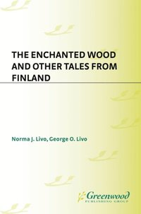 Enchanted Wood and Other Tales from Finland (e-bok)