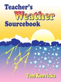 Teacher's Weather Sourcebook (e-bok)
