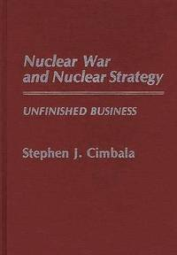 Nuclear War and Nuclear Strategy (inbunden)