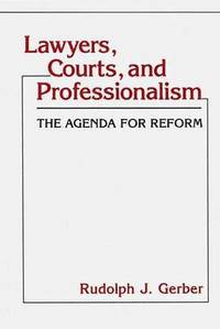 Lawyers, Courts, and Professionalism (inbunden)