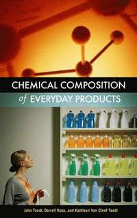 Chemical Composition of Everyday Products av John Toedt, Darrell Koza,  Kathleen Van Cleef-Toedt (Bok)