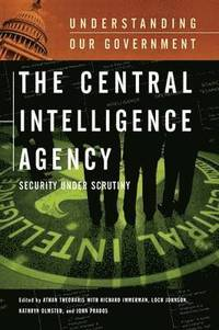 The Central Intelligence Agency (inbunden)