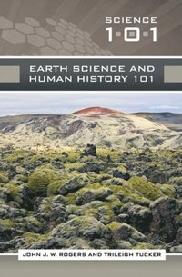 Earth Science and Human History 101 (e-bok)