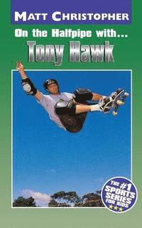 On the Halfpipe with - Tony Hawk (häftad)