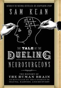 Tale Of The Dueling Neurosurgeons (inbunden)