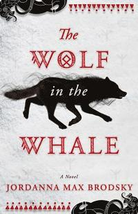 The Wolf in the Whale (häftad)