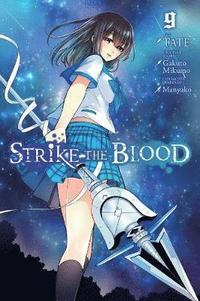 Strike the Blood, Vol. 9 (häftad)
