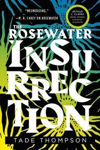 The Rosewater Insurrection (häftad)